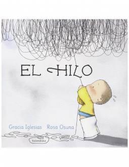Cuento Infantil KALANDRAKA +3 Años - El Hilo