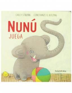 Cuento Infantil KALANDRAKA Prelectores - Nunú Juega